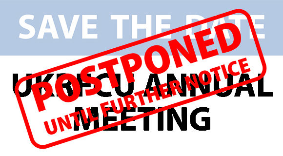 UKRFCU Annual Meeting – POSTPONED