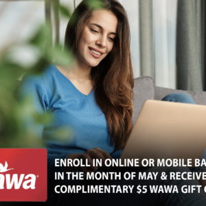 Get Rewarded for Enrolling in Online and Mobile Banking